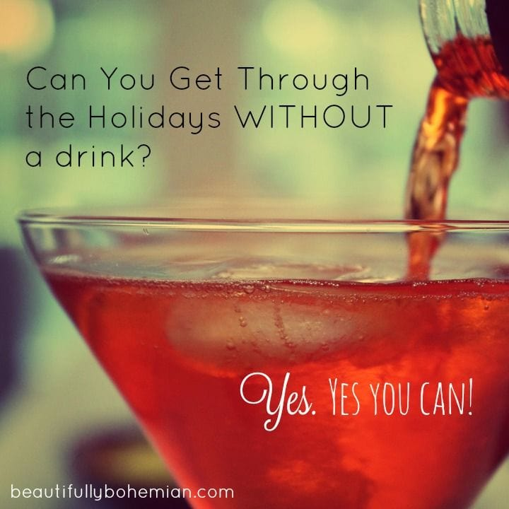 Can you get through the holidays without a drink?