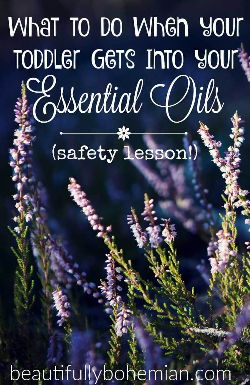 What to do when your toddler gets into your essential oils_4