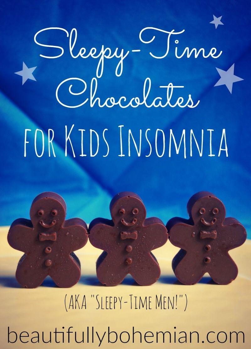 Sleepytime Chocolates for Kids Insomnia