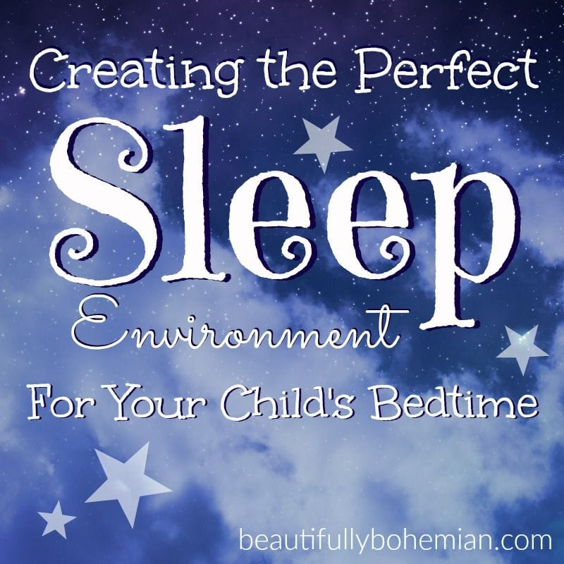 give your kids the perfect sleep environment
