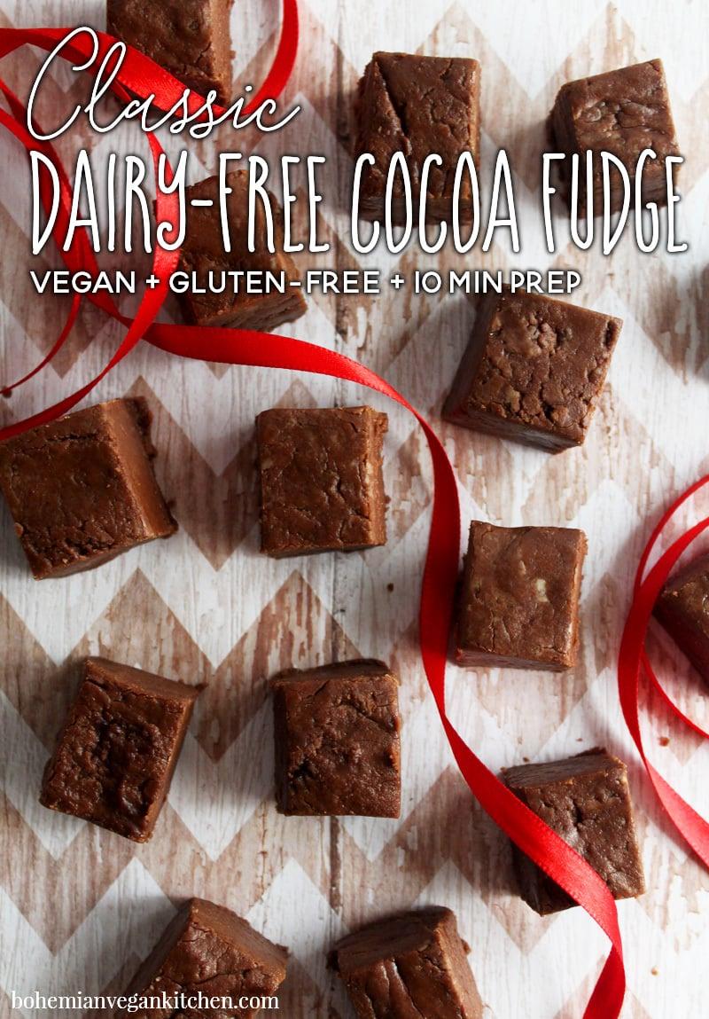 EASY Dairy-Free Cocoa Fudge for Christmas! #easyvegan #vegan #veganfudge #dairyfree #christmasfudge #christmasgifts #bohemianvegankitchen