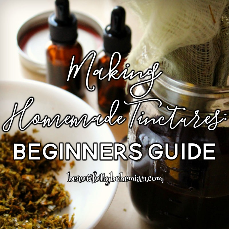 Tinctures for Beginners